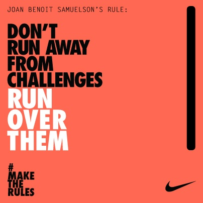 Don't Run Away From Challenges