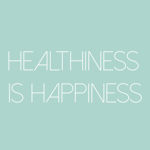 Healthiness Is Happiness