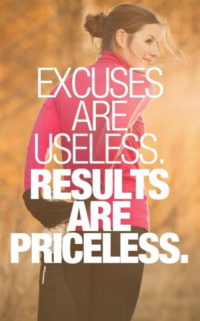 No excuses, get moving!